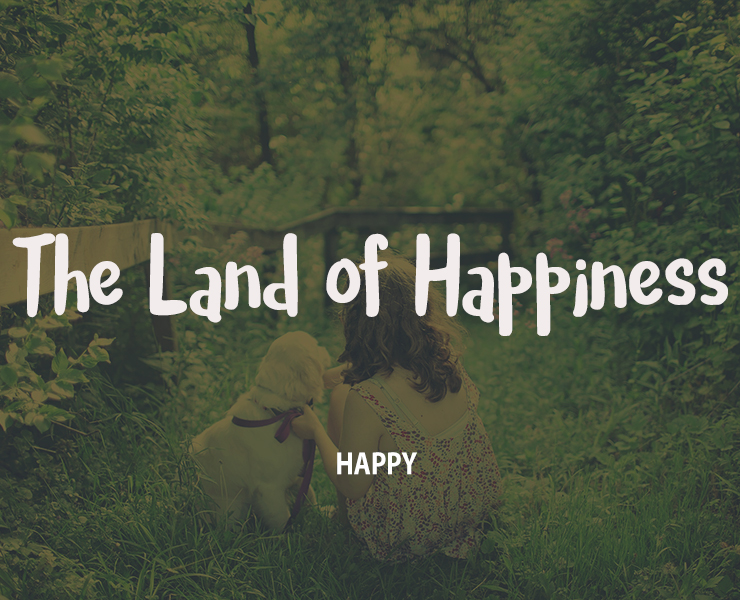 the-land-of-happiness