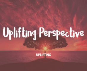 Uplifting-Perspective