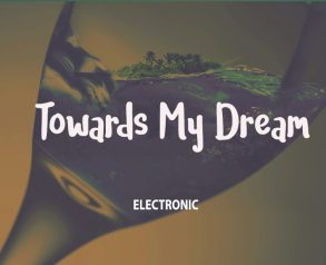 Towards-My-Dream